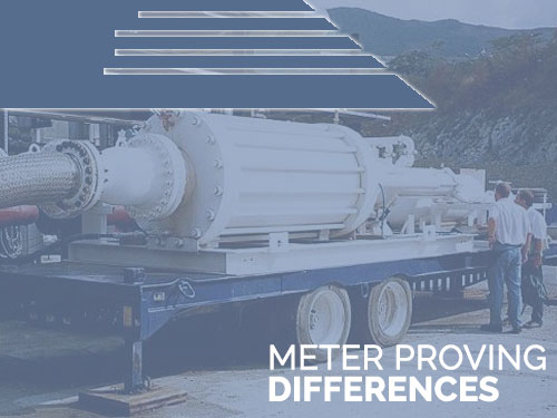 METER PROVING2 - Meter Proving & Testing - Whats the Diff?